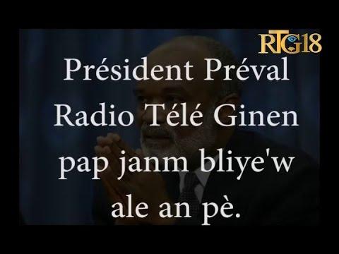 Hommage à l'ancien Président René PREVAL / Radio Télé Ginen