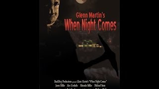 Nonton When Night Comes Trailer 2014 [Official] Film Subtitle Indonesia Streaming Movie Download