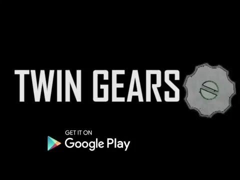 Twin Gears