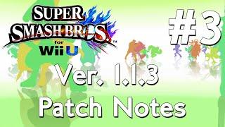Super Smash Wii U 1.1.3 Patch Notes Compilation  3
