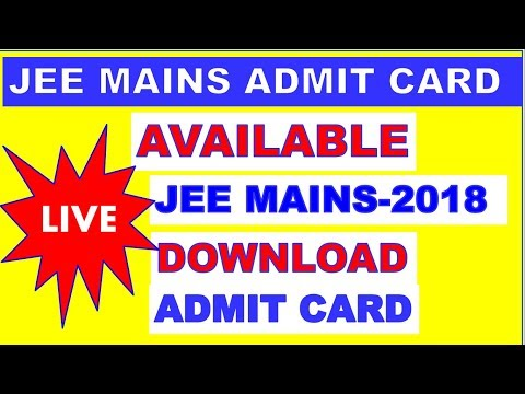 HOW TO DOWNLOAD JEE MAINS 2018 ADMIT CARD