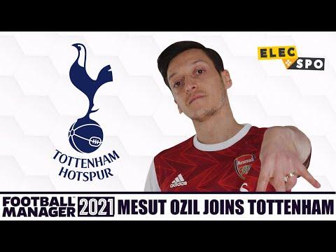 Mesut Ozil Joins Tottenham | Football Manager 2021 Experiment