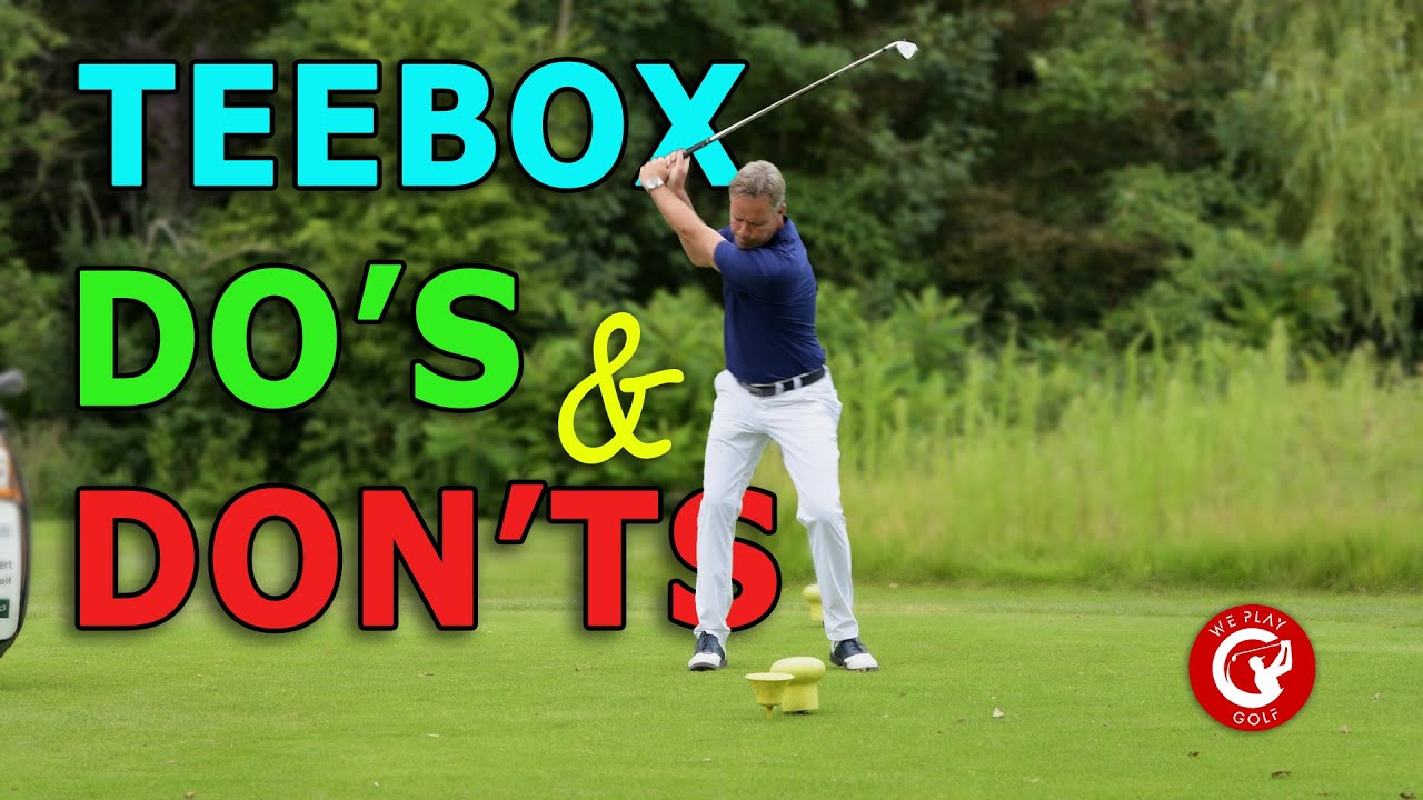 Do's and Don'ts on the tee box - The rules of golf