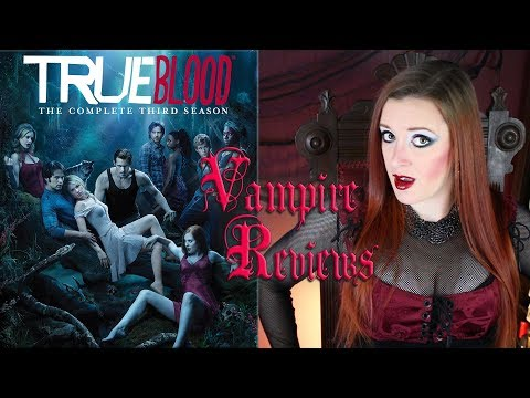 Vampire Reviews: True Blood - Season 3