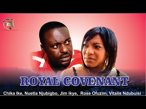 Royal Covenant    - Nigerian Nollywood  Movie