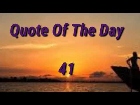 Quote of the day - Thought Of The Day - 41 / Thoughts or Quotes of Great Person's