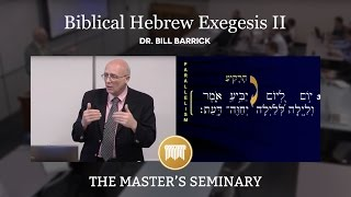 OT 604 Hebrew Exegesis II Lecture 11