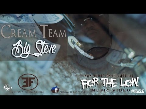 #CTM Big Steve - For The Low