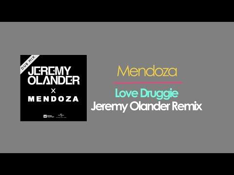 Mendoza - Love Druggie (Jeremy Olander Dub)