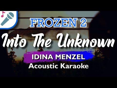 Frozen 2 - Into The Unknown - Karaoke Instrumental (Acoustic) Idina Menzel & Aurora