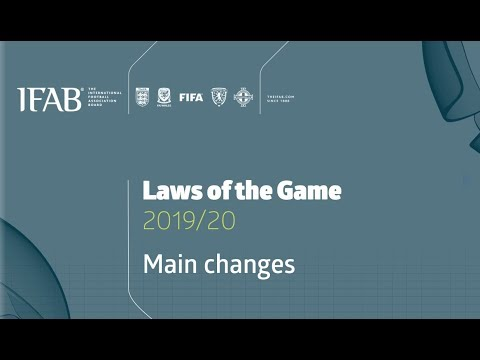 2019-2020 IFAB Laws Of The Game Changes