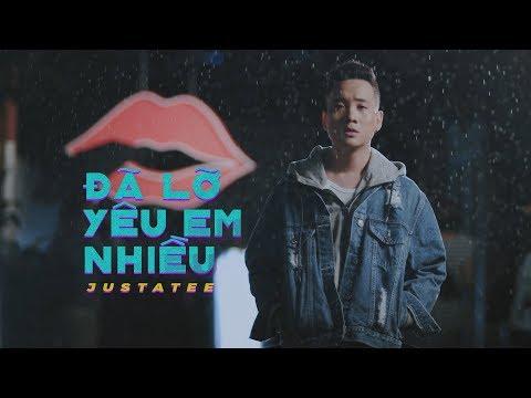 Video JustaTee - Đã Lỡ Yêu Em Nhiều (Official MV) download in MP3, 3GP, MP4, WEBM, AVI, FLV January 2017