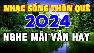 Nhạc Sống Thôn Quê 2018 - Nhạc Sống Trữ Tình Cha Cha Cha Hay Nhất