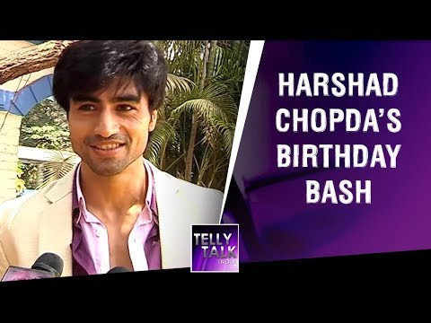 Birthday messages - Harshad Chopda Talks About His Birthday Wish, Memories, His Resolution & More