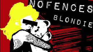 Video NOFENCES - Blondie (Lyrics Video)