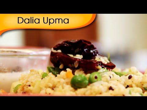 Dalia Upma – Healthy And Nutritious Breakfast Recipe By Annuradha Toshniwal