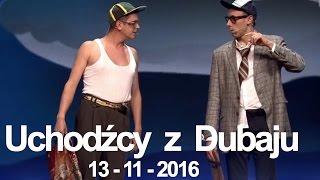 Skecz, kabaret = Neo-Nówka - Uchodźcy z Dubaju 2016 (15-lecie kabaretu Neo-Nówka - Schody do Nieba)