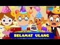 Selamat ulang tahun + Panjang Umurnya + 12 Lagu Anak-Anak   Kumpulan   Happy Birthday Song in Bahasa