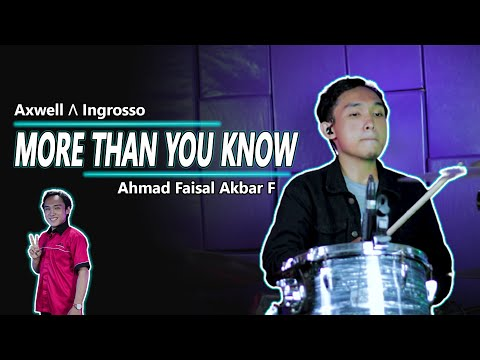 Axwell Ingrosso - More Than You Know by Ahmad Faisal