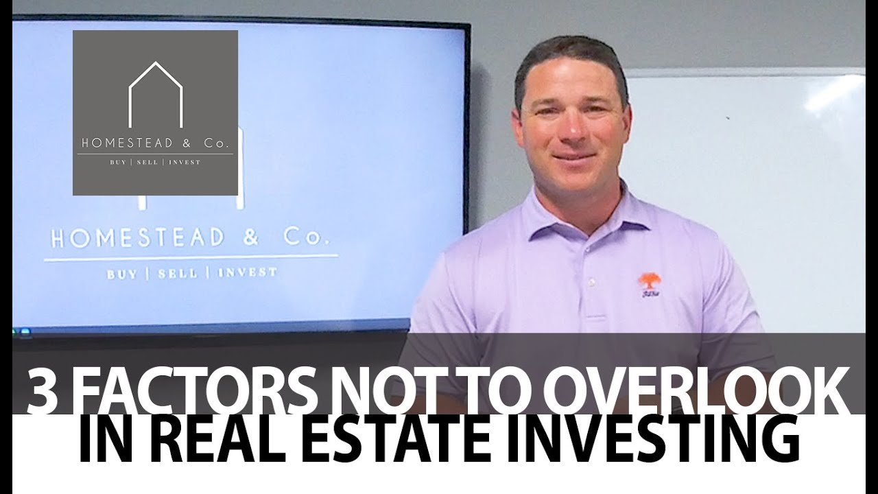 3 Factors to Remember When Analyzing Investment Properties