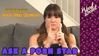 Video Ask A Porn Star: Does Size Matter? MP3, 3GP, MP4, WEBM, AVI, FLV Januari 2019