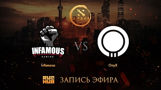 Infamous vs OnyX, DAC 2017 NA Quals, game 2 [Jam, LightOfHeaveN]