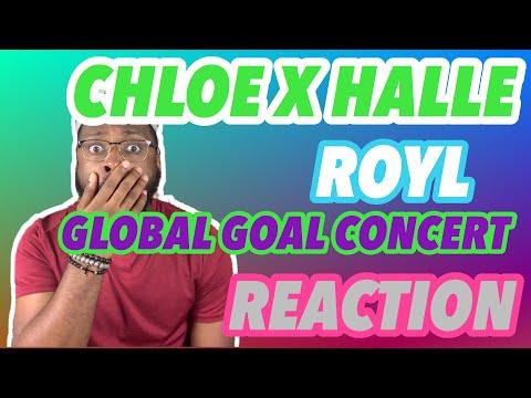 "Chloe x Halle ""ROYL"" - Global Goal Concert (REACTION)"