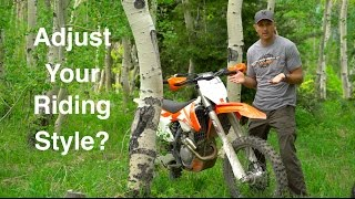9. KTM 350 XC F Adjusting Your Riding Style - Episode 175