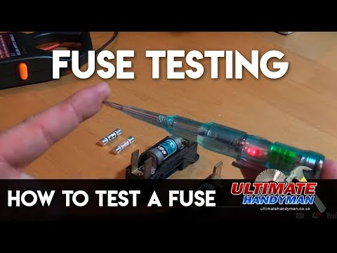 How to test a fuse - Ultimate Handyman DIY tips