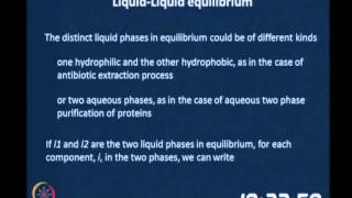 Mod-05 Lec-32  Liquid/Liquid And Solid/Liquid Equilibria