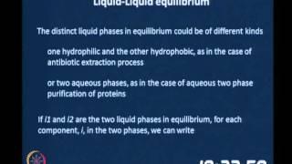 Mod-05 Lec-32  Liquid/Liquid And Solid/Liquid Equilibria