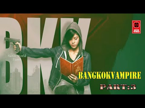 Bangkok Vampire  Lady Dracula Crime Story   EP : 3   Tamil Web Series   Thriller Web Series Tamil