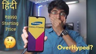 Samsung Galaxy M Series - All Details (Hindi) | Galaxy M10,M20,M30 | Specs, Price, My Opinions