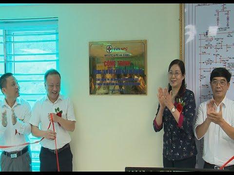 Hà Giang khánh thành Trung tâm điều khiển xa, đáp ứng nâng cao chất lượng, độ tin cậy trong cung cấp điện