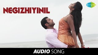 Nimirnthu Nil   Negizhiyinil song