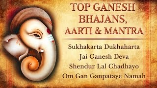 Top Ganesh Bhajans, Aarti & Mantra | Ganesh Chaturthi Special