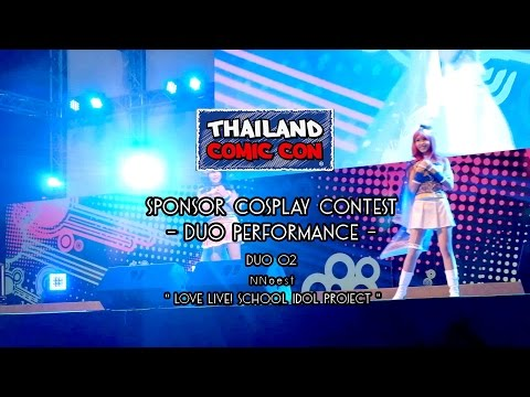 Thailand Comic Con Cosplay Contest – Duo Performance – Team 2 NNoest – Love Live! [Sound Pitched]