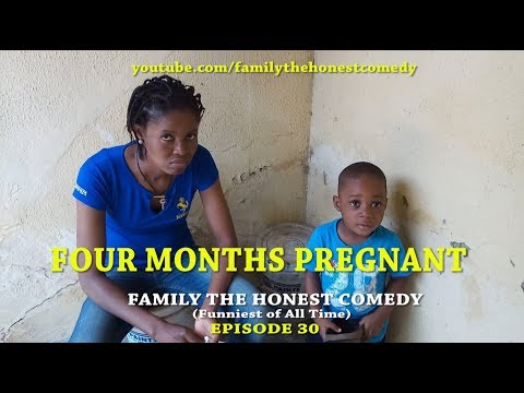 FUNNY VIDEO (FOUR MONTHS PREGNANT) (Family The Honest Comedy) (Episode 30)