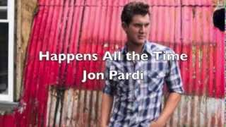 Happens All The Time by Jon Pardi