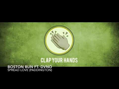 Boston Bun Ft. DVNO - Spread Love (Paddington)