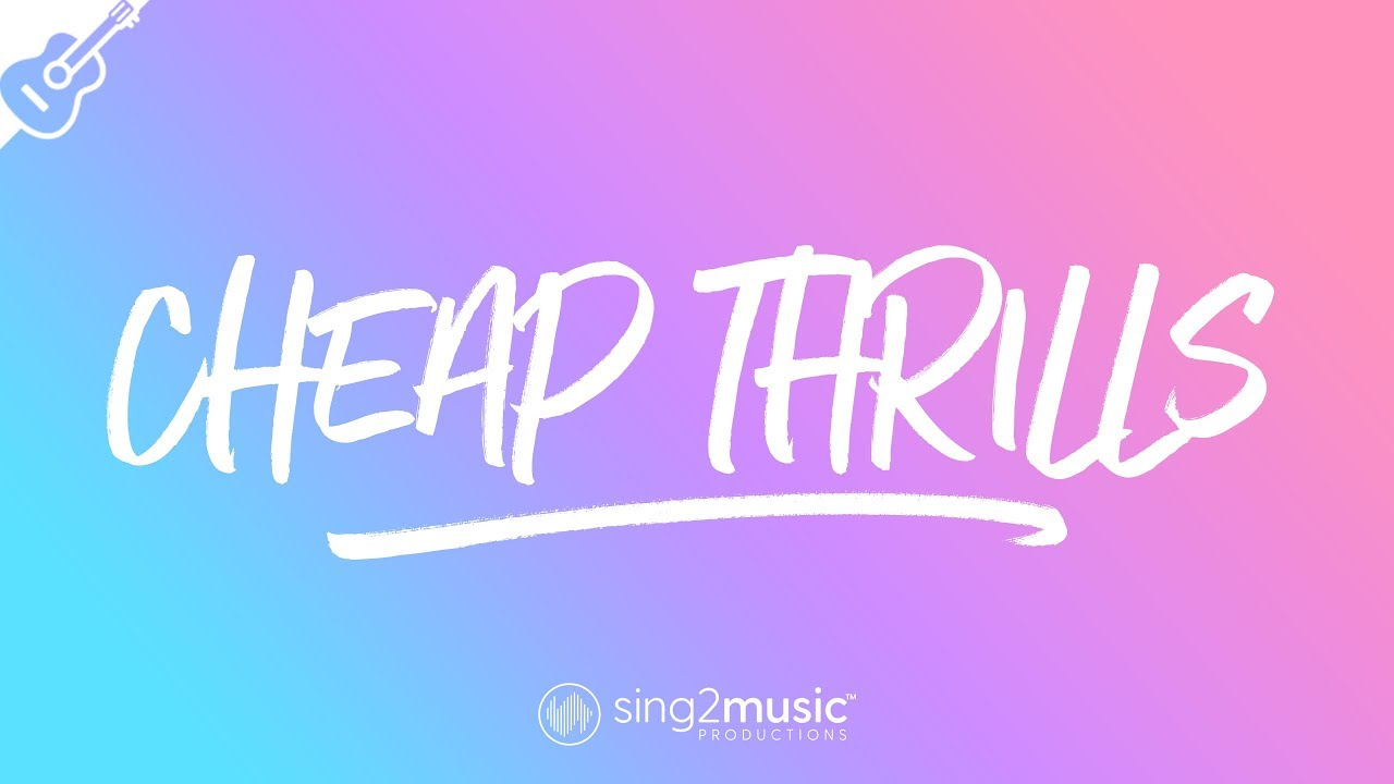 Cheap Thrills (Acoustic Guitar Karaoke) Sia