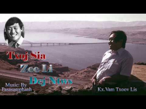 Txoj Sia Zoo Li Dej Ntws (видео)