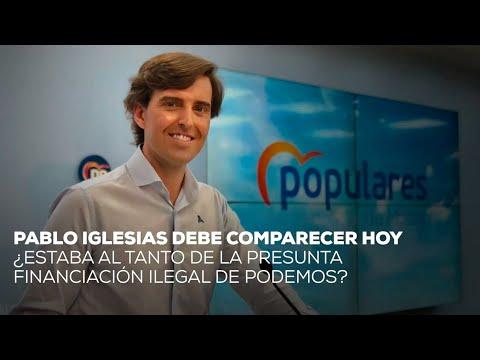 Pablo Iglesias debe comparecer hoy. ¿Estaba al tan...