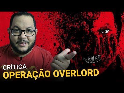 OPERAÇÃO OVERLORD (2018)   Crítica - Comentários
