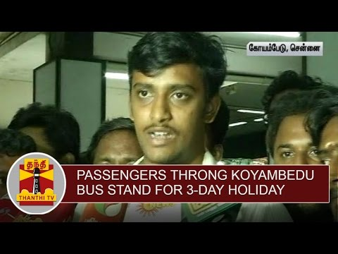 Passengers-throng-Koyambedu-Bus-Stand-for-3-Day-Holiday-Thanthi-TV
