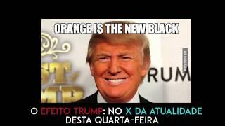 Teaser X da Atualidade 2017 - O Efeito Trump