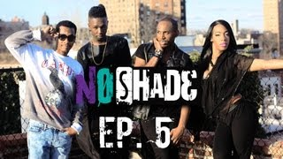 No Shade - Ep 5 - Poppin on a Handstand