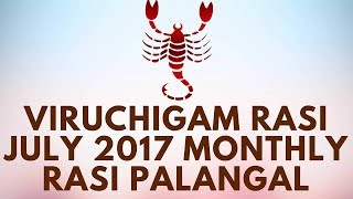 Viruchigam Rasi (Scorpio) July Month Astrology Prediction 2017 – Rasi Palangal 2017 - D NALLA BRAHMAYavanacharya called Vrshchika (Scorpio) a deep opening in the earth whose correspondence in the human individual extends over the middle portion of the body represented by the genitals and the anus. The sign represents a cavity, a hiding place, a hole in which Vasuki, the Serpent Naga, surrounds and protects the precious gem. Naturally, this is a mysterious sign. The appellation Vrshchika (scorpion) is significant. This insect practices a very primitive form of animal association yet for the most part leads a strictly individualistic life. It avoids others except to fight to the death; the victor usually devours the victim. A scorpion is sensitive to heat and dies easily when exposed to the rays of the Sun in a closed container. These characteristics point directly to the occult nature of this sign. Vrshchika (Scorpio) signifies energies which, if properly managed, could lead to a tremendous unfoldment of psychic power. But unless this process of unfoldment is perfectly understood, any activation of it is likely to lead to untold misery. It is related to hidden aspects of life, especially connected with the kundalini. Though the activities of an individual will be guided by this energy at various levels of his existence, the ways in which this energy manifests are not well known; Vrshchika's (Scorpio) impact is often considered difficult to comprehend. In ordinary individuals this energy works on the sex life, and sexuality is secret. Secrecy rules supreme in other aspects of life as well. But if the kundalini is controlled and well regulated, there is the possibility of harnessing psychic and other occult powers. Vrshchika (Scorpio) is the pit, the hidden recess of the earth where the Serpent Power is hidden, awaiting arousal. Unless one is careful, many dangerous and destructive possibilities can emerge from this sign. Vrshchika (Scorpio) brings much conflict, destr