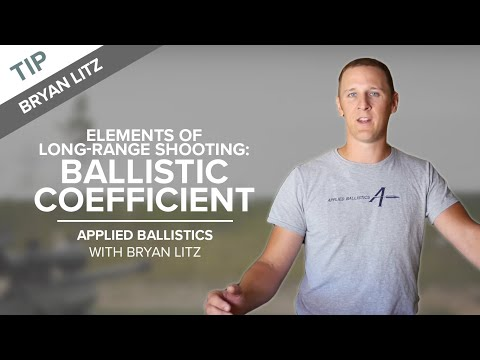 Elements of Long-Range Shooting: Ballistic Coefficient | Applied Ballistics