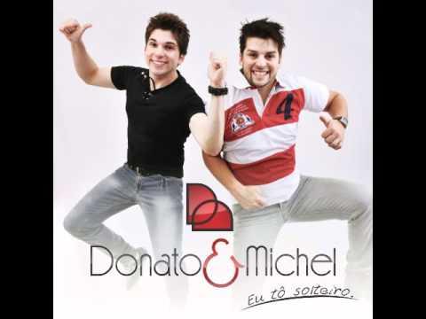 Donato e Michel - Eu to solteiro